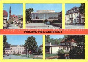 Heiligenstadt Eichsfeld Am Berge Kreiskulturhaus Theodor Neubauer Rathaus Bahnhof Kneippbad Kat. Heiligenstadt