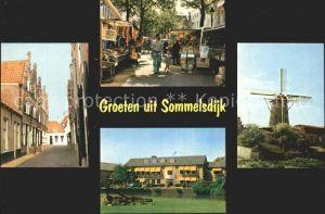 Sommelsdijk Strassenpartie Windmuehle Strassenbuden Kat. Sommelsdijk
