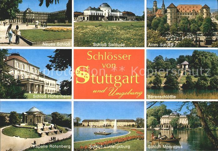 Stuttgart Neues altes Schloss Baerenschloessle Schloss Monrepos  Kat. Stuttgart