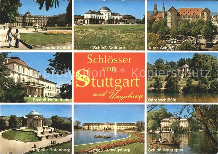 Stuttgart Schloss Solitude Monrepos Ludwigsburg  Kat. Stuttgart
