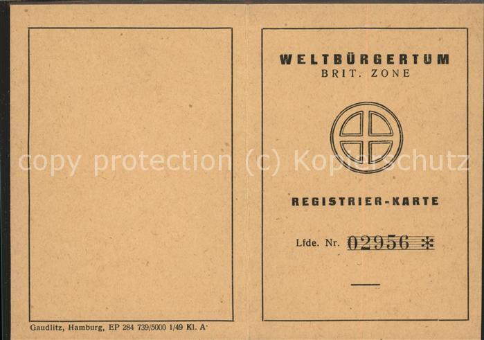 Politik Geschichte Weltbuergerturm Brit. Zone Registrier Karte Lfde. Nr. 02956 / Politik und Geschichte /
