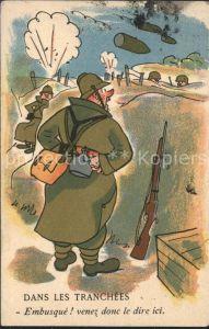 Humor Militaer Dans les Tranchees Soldaten / Militaria /