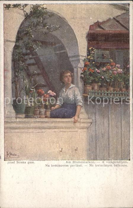 Kuenstlerkarte Josef Straka Am Blumenbalkon Kat. Kuenstlerkarte