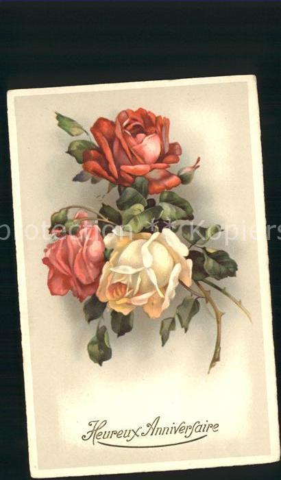 Rosen Geburtstag Heureux Anniversaire Kat. Pflanzen