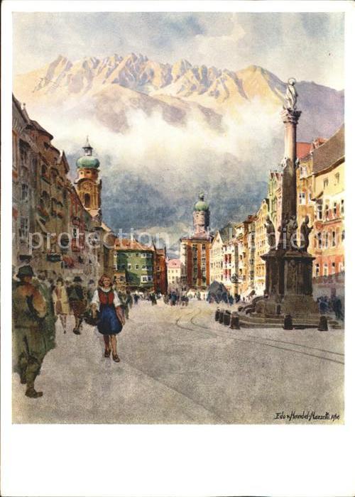 Kuenstlerkarte Edo v. Handel Mazzetti Nr. 11 Innsbruck Nordkette ueber Maria Theresienstrasse Kat. Kuenstlerkarte