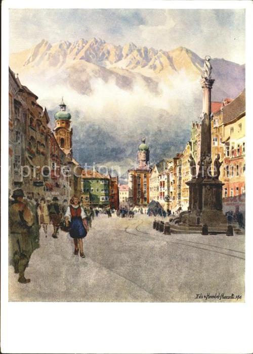 Kuenstlerkarte Edo v. Handel Mazzetti Nr. 11 Nordkette ueber Maria Theresienstrasse Innsbruck Kat. Kuenstlerkarte