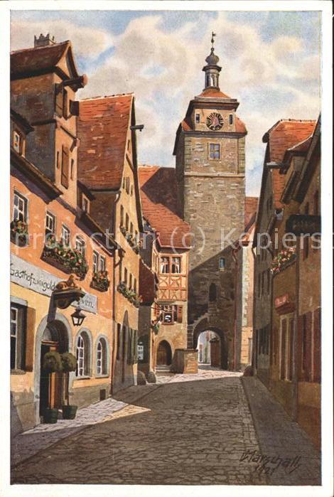 Marschall Vinzenz Rothenburg ob der Tauber Weisser Turm  Kat. Kuenstlerkarte