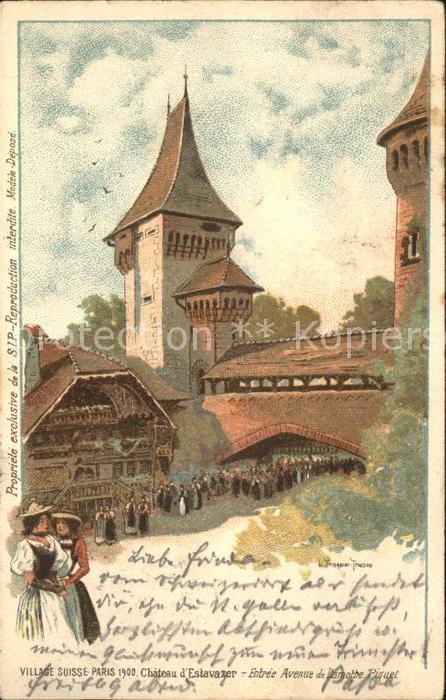 Exposition Universelle Paris 1900 Village Suisse Paris Chateau d Estavazer  Kat. Expositions