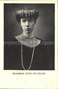 Adel Belgien Elisabeth Reine des Belges Kat. Koenigshaeuser