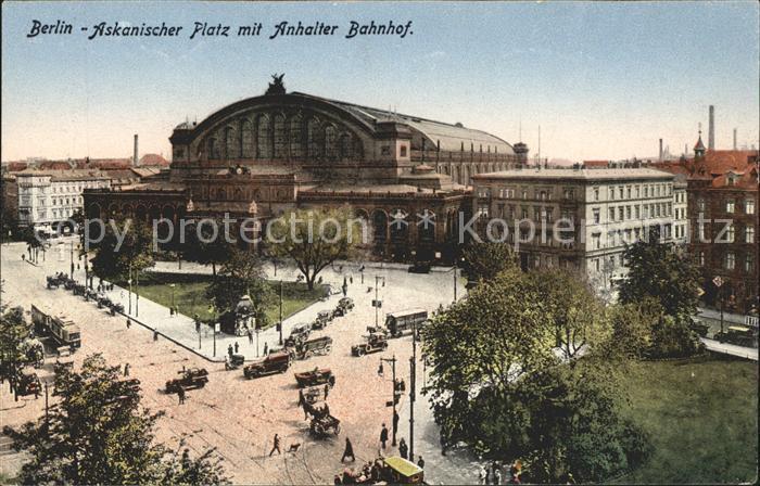 Bahnhof Berlin Askanischer Platz Anhalter Bahnhof  Kat. Eisenbahn