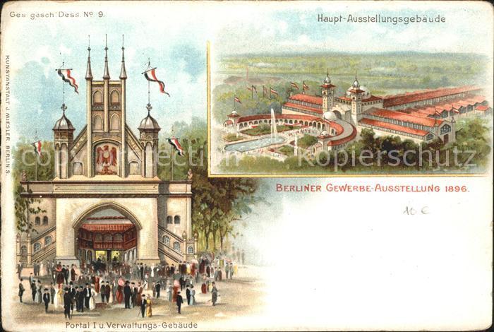 Ausstellung Gewerbe Berlin 1896 Portal I Verwaltungsgebaeude Haupt-Ausstellungsgebaeude / Expositions /
