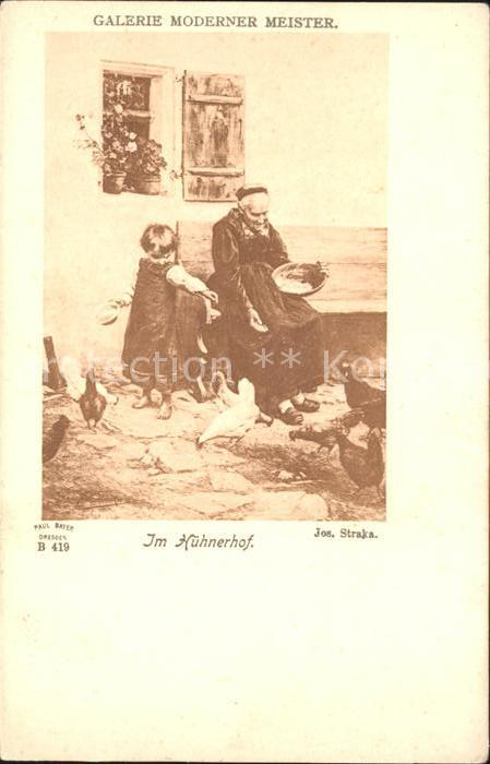 Kuenstlerkarte Jos. Straka Im Huehnerhof Galerie Moderne Meister  Kat. Kuenstlerkarte
