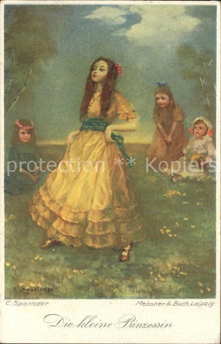 Kuenstlerkarte C. Sporleder Die kleine Prinzessin Meissner und Buch Verlag  Kat. Kuenstlerkarte