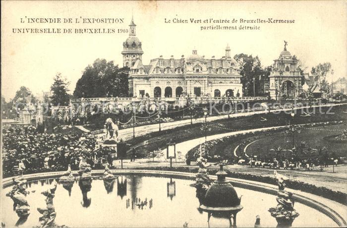 Exposition Universelle Bruxelles 1910 Incendie Chien Vert  Kat. Expositions