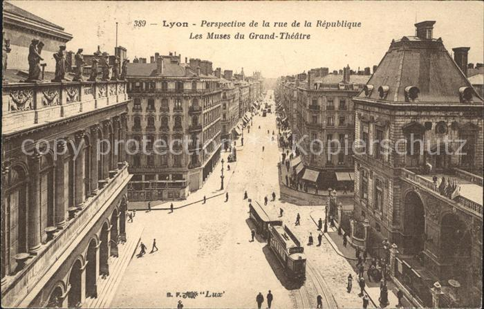 Strassenbahn Lyon Rue de la Republique Muses du Grand Theatre Kat. Strassenbahn