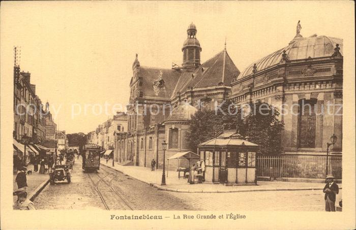 Strassenbahn Fontainebleau Rue Grande Eglise  Kat. Strassenbahn