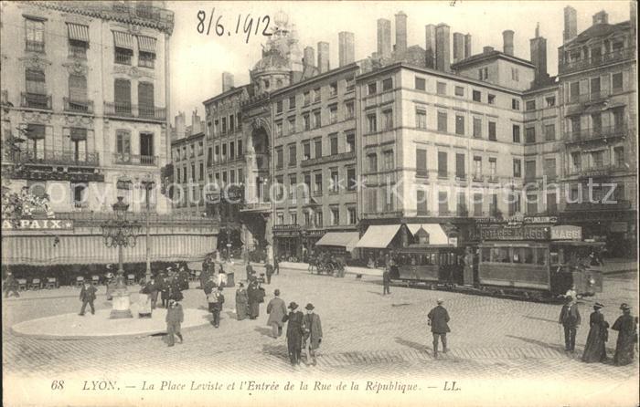 Strassenbahn Lyon Place Leviste Rue de la Republique  Kat. Strassenbahn