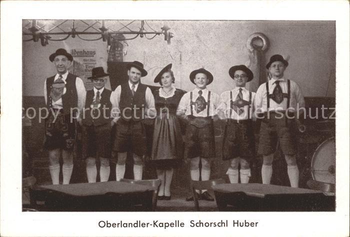 Musikanten Oberlandler Kapelle Schorschl Huber  Kat. Musik