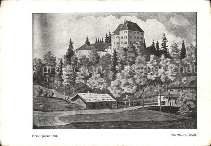 Kuenstlerkarte Mundmaler Erich Stegmann Im Bayerischen Wald Burg  Kat. Kuenstlerkarte