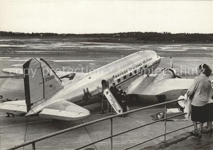 Flugzeuge Zivil American Overseas Airlines DC 3 N25686 c n 2217 Kat. Airplanes Avions