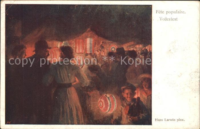 Kuenstlerkarte Hans Larwin Volksfest Kat. Kuenstlerkarte