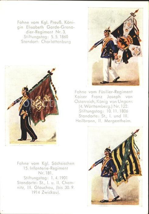Regimente Fahnen Koenigin Elisabeth Garde Grenadier Regiment Nr. 3 Fuesilier Regiment Kaiser Franz Joseph 15. Infanterie Regiment Nr. 181  Kat. Regimente