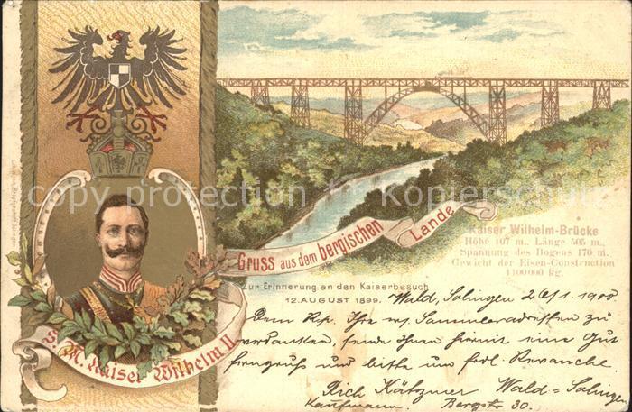 Wilhelm II Kaiser Wilhelm Bruecke Bergisches Land Litho Kat. Persoenlichkeiten