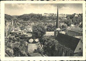 Luxemburg Luxembourg Vorstadt Grund Kat. Luxemburg