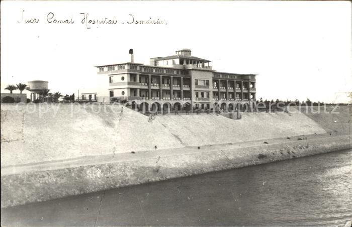 Suez Suez Canal Hospital Ismailia Kat. Aegypten