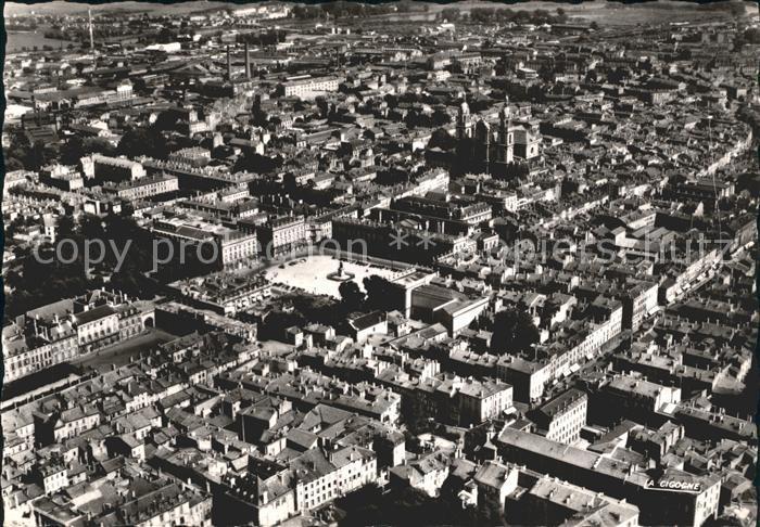 Nancy Lothringen Place Stanislas et l Hotel de Ville Vue aerienne Kat. Nancy