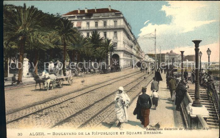 Alger Algerien Boulevard de la Republique et Square Bresson / Algier Algerien /