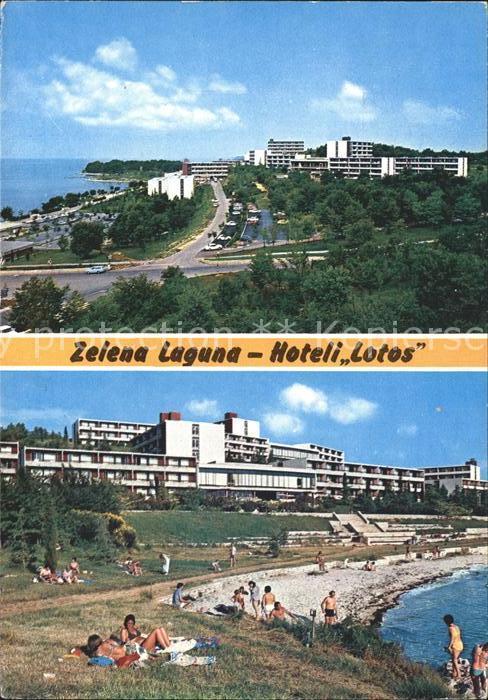 Porec Zelena Laguna Hoteli Lotos  Kat. Kroatien