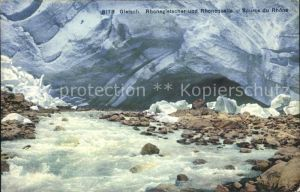 Gletsch Rhonegletscher Rhonequelle Source du Rhone Kat. Rhone