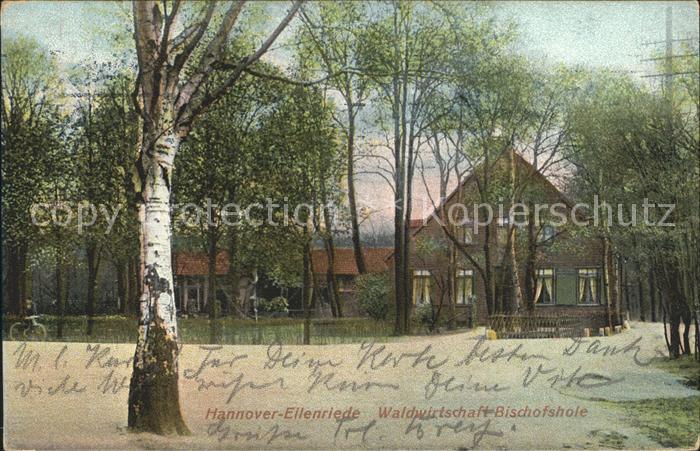 Eilenriede Waldwirtschaft Bischofshole Kat. Hannover