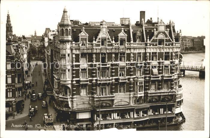Amsterdam Niederlande Nieuwe Doelenstraat Hotel de l Europe Kat. Amsterdam