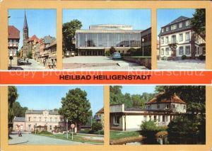 Heiligenstadt Eichsfeld Kirche Kreiskulturhaus Dr Theo Neubauer Rathaus Bahnhof Kneippbad Kat. Heiligenstadt