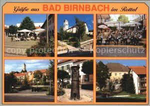 Bad Birnbach Teilansichten Kirche Musikkapelle Denkmal Kat. Bad Birnbach
