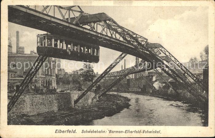 Elberfeld Wuppertal Schwebebahn Barmen Elberfeld Vohwinkel Kat. Wuppertal