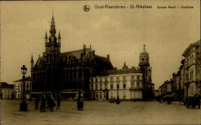 Saint-Nikolaas Oost-Vlaanderen Saint-Nikolaas Oost-Vlaanderen Groote Markt Stadhuis * /  /