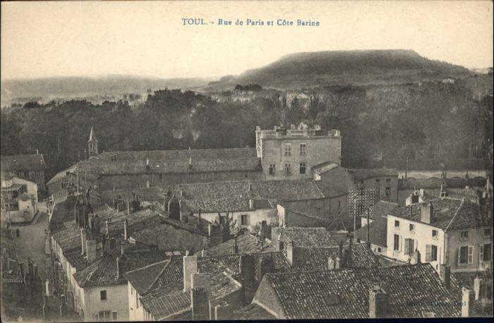 Toul Meurthe-et-Moselle Lothringen Toul Rue Paris Cote Barine * / Toul /Arrond. de Toul