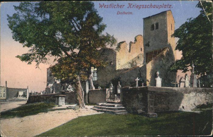 Dalheim Lothringen Westlicher Kriegsschauplatz / Dalhain /Arrond. de Chateau-Salins