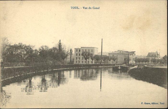 Toul Meurthe-et-Moselle Lothringen Toul Canal * / Toul /Arrond. de Toul