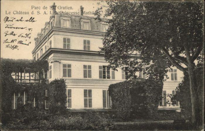 Saint-Gratien Oise Saint-Gratien Chateau Parc Princesse Mathilde x / Saint-Gratien /Arrond. de Sarcelles