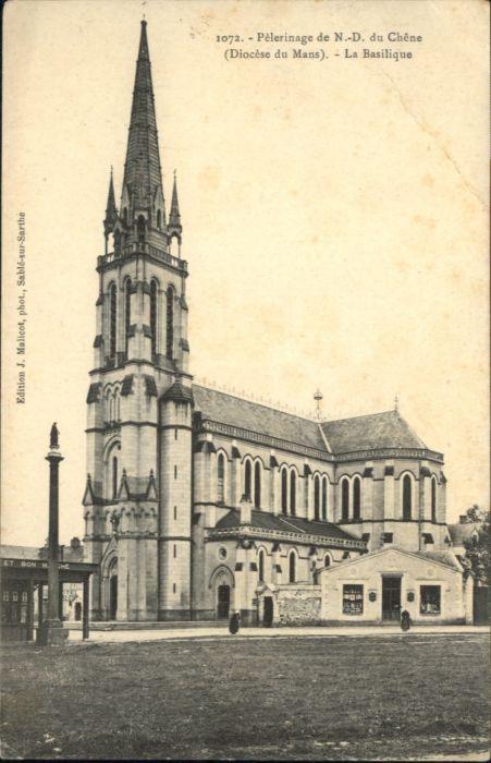 Vion Sarthe La Chapelle du Chene  Pelerinage Chene Basilique x / Vion /Arrond. de La Fleche