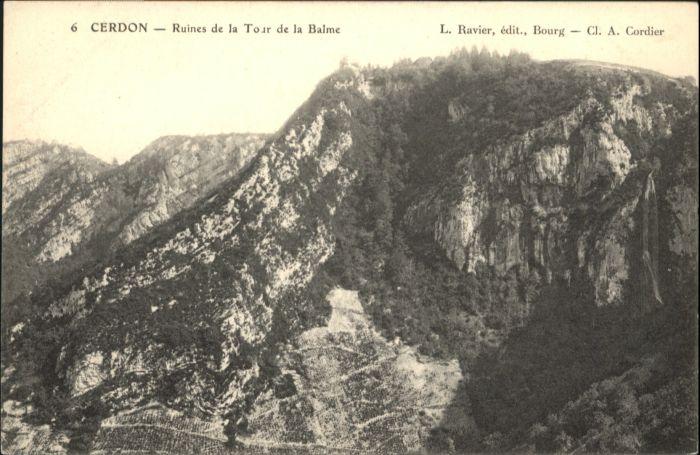 Cerdon Nantua Ruines de la Tour de la Balme * / Cerdon /Arrond. de Nantua