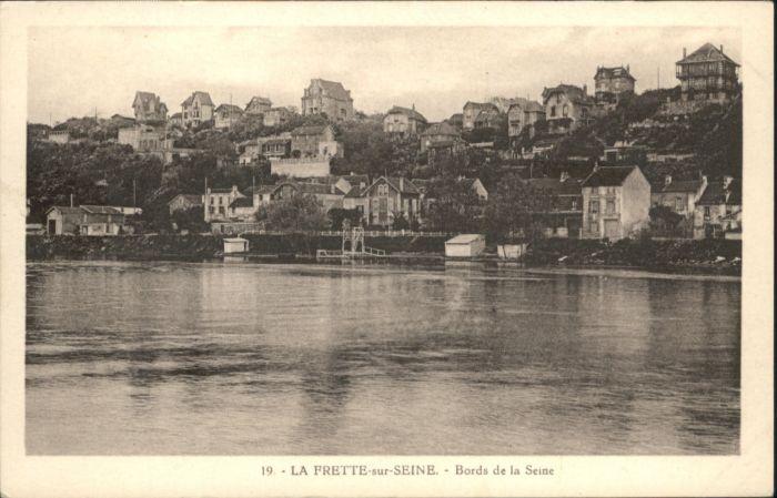 La Frette-sur-Seine Oise La Frette-sur-Seine Bords de la Seine * / La Frette-sur-Seine /Arrond. d Argenteuil