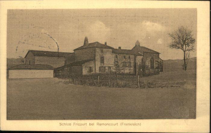 Remoncourt Vosges Remoncourt Schloss Fricourt x / Remoncourt /Arrond. de Neufchateau