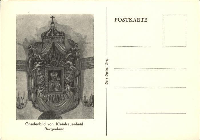 Burgenland Oesterreich Gnadenbild Kleinfrauenhaid Burgenland