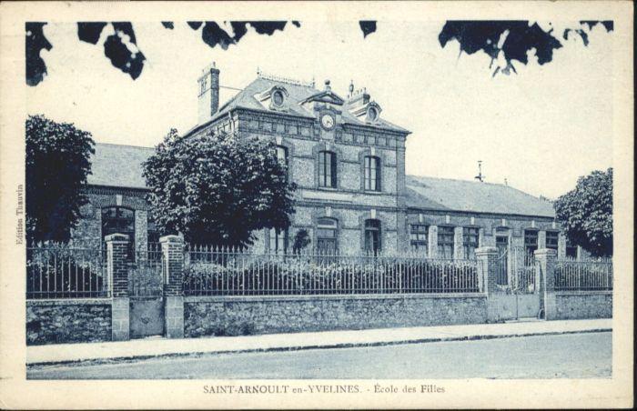 Saint-Arnoult-en-Yvelines Saint-Arnoult Ecole Filles * / Saint-Arnoult-en-Yvelines /Arrond. de Rambouillet