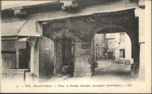 Dol-de-Bretagne Pilier Porche Ancien Monastere * / Dol-de-Bretagne /Arrond. de Saint-Malo